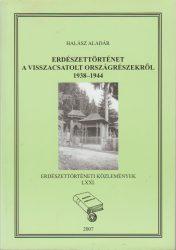 Erdészettörténet a visszacsatolt országrészekről 1938-1944
