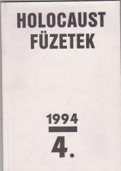 Holocaust  Füzetek 1994. 4.