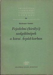 Fejedelmi (királyi) szolgálónépek a korai Árpád-korban