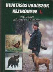 Hivatásos vadászok kézikönyve I-II.