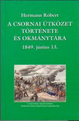 A csornai ütközet története és okmánytára - 1849. június 13.