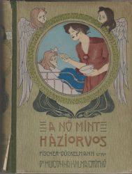 A nő mint háziorvos I-II. kötet