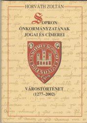 Sopron önkormányzatának jogai és címerei