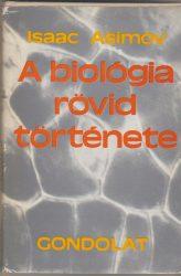 A biológia rövid története