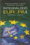 Integrálódó Európa II.