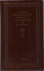 Index Horti Botanici Universitatis Hungaricae quae Pestini Est
