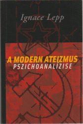 A modern ateizmus pszichoanalízise
