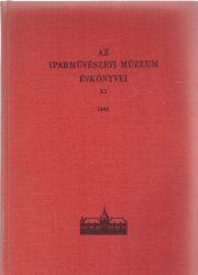 Az Iparművészeti Múzeum és a Hopp Ferenc Keletázsiai Művészeti Múzeum Évkönyve XI. 1968.