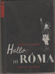 Hallo itt Róma!