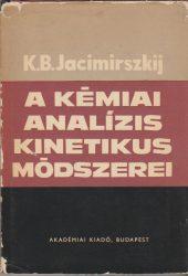A kémiai analízis kinetikus módszerei