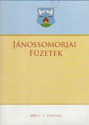 Jánossomorjai füzetek 2006/1. I. évfolyam