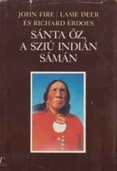 Sánta Őz, a sziú indián sámán