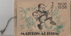 Jubileumi Márton album 1906-1936