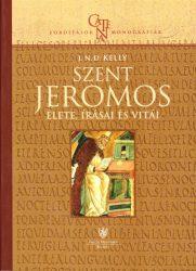 Szent Jeromos élete, írásai, vitái