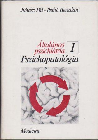 Általános pszichiátria 1-2.