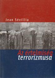 Az értelmiség terrorizmusa