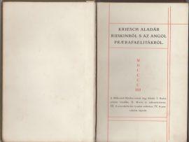 Ruskinről s az angol praerafaelitákról