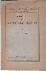 Kazinczy és a Sárospataki Főiskola