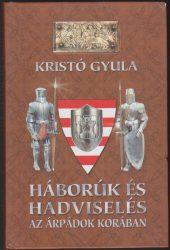 Háborúk és hadviselés az Árpádok korában