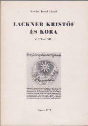 Lackner Kristóf és kora (1571-1631)