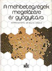 A méhbetegségek megelőzése és gyógyítása