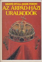 Az Árpád-házi uralkodók