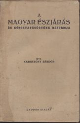 A magyar észjárás és közoktatásügyünk reformja