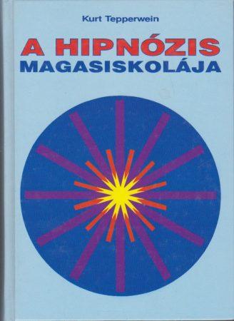 A hipnózis magasiskolája