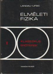 Elméleti fizika II. - Klasszikus erőterek