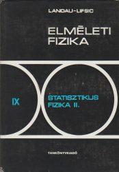 Elméleti fizika IX. - Statisztikus fizika II.
