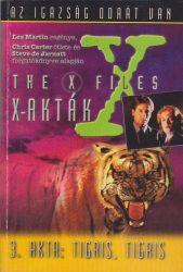 Az X-akták. A 3. akta: Tigris, tigris