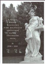 A Lengyel Királyi Kancellária Libri Legationum sorozatának magyar vonatkozású iratai II.