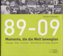 89-09 - Momente, die die Welt bewegten