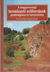 A magyarországi természeti erőforrások gazdaságtana és hasznosítása