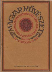 Magyar Művészet. Első Évfolyam. 1925. 9-10.szám