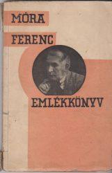 Emlékkönyv Móra Ferenc 30 éves írói jubileumára