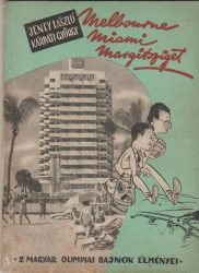 Melbourne - Miami - Margitsziget