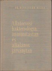 Állatorvosi bakteriológia, immunitástan és általános járványtan