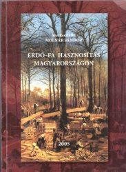 Erdő-fa hasznosítás Magyarországon