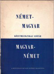 Német-magyar és magyar-német kőzetmechanikai szótár