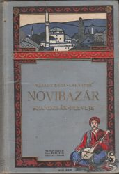 Novibazár - szandzsák - Plevlje