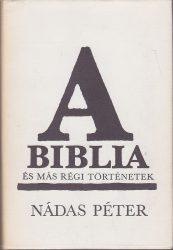 A Biblia és más régi történetek