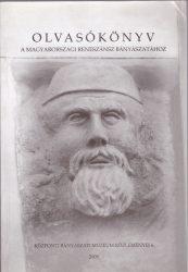 Olvasókönyv a magyarországi reneszánsz bányászatához