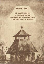 Az Őrség múltja a kercaszomori református egyházközség történetének tükrében