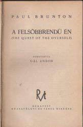 A felsőbbrendű én (The Quest of the Overself)
