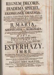Regnum Decoris et Diadema Speciei, Az az: Ékességnek Országa...