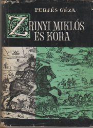 Zrínyi Miklós és kora