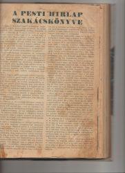 A Pesti Hírlap Szakácskönyve / A P.H. Uj Szakácskönyve és 1001 jótanács háziasszonyoknak / Az Igazi Otthon Könyve