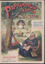 Papramorgó naptár az 1897-ik néppártszalajtós, papkoppantós, mágnásugrasztós esztendőre