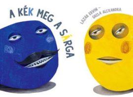 A kék meg a sárga - Papírszínház mese